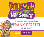 Wild & Wacky Totally True Bible Stories: All About Miracles